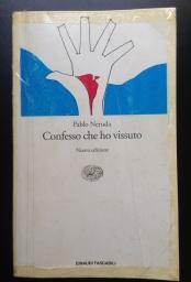 Confesso che ho vissuto Pablo Neruda