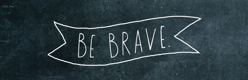 be brave 2